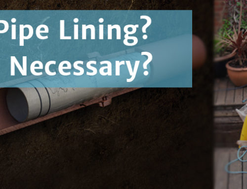 What is Pipe Lining? And Why is it Necessary?